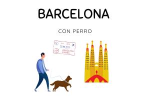 Barcelona con perro